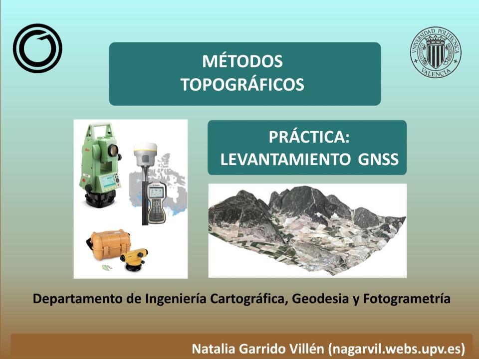 GNSS. Práctica de Métodos Topográficos.